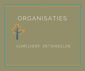 Organisaties schrijvend ontwikkelen Utrecht